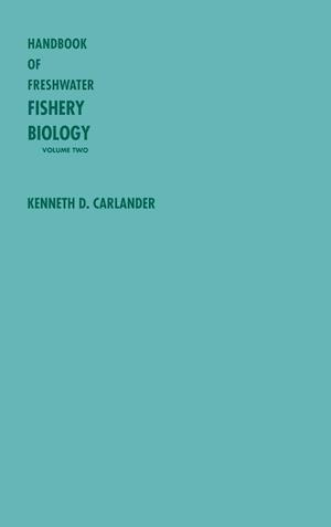 Handbook of Freshwater Fishery Biology, Life History Data on Centrarchid Fishes of the United States and Canada
