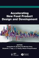 Accelerating New Food Product Design and Development (Institute of Food Technologists, nr. 21)
