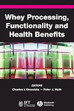 Whey Processing, Functionality and Health Benefits (Institute of Food Technologists, nr. 6)