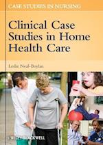 Clinical Case Studies in Home Health Care (Case Studies in Nursing)