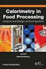 Calorimetry in Food Processing (Institute of Food Technologists Series)