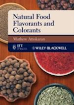 Natural Food Flavors and Colorants (Institute of Food Technologists)
