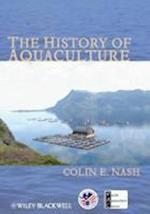The History of Aquaculture (United States Aquaculture Society Series)