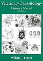 Veterinary Parasitology Reference Manual