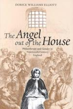 Angel out of the House (Victorian Literature and Culture Series)
