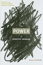 The Power of Negative Thinking af Benjamin Schreier