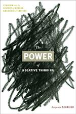 Power of Negative Thinking af Benjamin Schreier