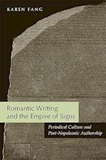 Romantic Writing and the Empire of Signs af Karen Fang