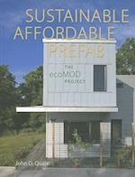 Sustainable, Affordable, Prefab