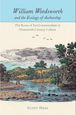 William Wordsworth and the Ecology of Authorship (Under the Sign of Nature)