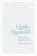 Quirks of the Quantum (Cultural Frames, Framing Culture)