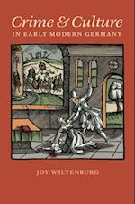 Crime and Culture in Early Modern Germany (Studies in Early Modern German History)