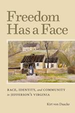 Freedom Has a Face (Carter G. Woodson Institute Series)