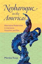 Neobaroque in the Americas (New World Studies)