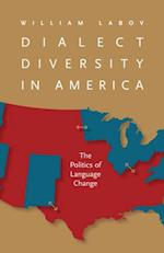 Dialect Diversity in America (Page-Barbour Lectures)