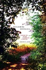 Reclaiming Nostalgia (Under the Sign of Nature)