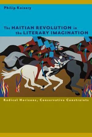 The Haitian Revolution in the Literary Imagination