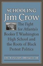 Schooling Jim Crow (Carter G. Woodson Institute Series)