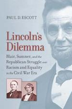 Lincoln's Dilemma (A Nation Divided: Studies in the Civil War Era)