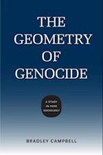 The Geometry of Genocide (Studies in Pure Sociology)