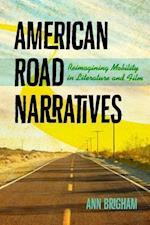 American Road Narratives (Cultural Frames Framing Culture Paperback)