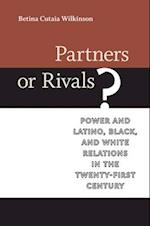 Partners or Rivals? (Race, Ethnicity, and Politics)