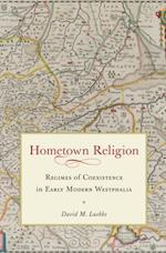 Hometown Religion af David M. Luebke