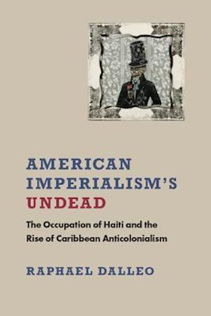 American Imperialism's Undead