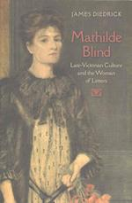 Mathilde Blind (Victorian Literature Culture Hardcover)