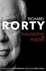 Philosophy as Poetry (Page-barbour Lectures for 2004)