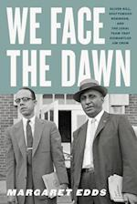 We Face the Dawn (Carter G. Woodson Institute)