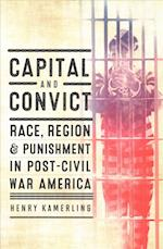 Capital and Convict (The American South)