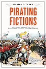 Pirating Fictions (Victorian Literature Culture Hardcover)