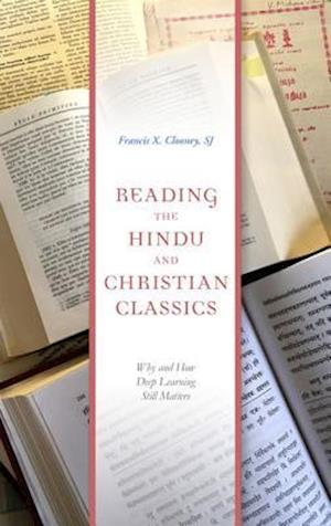Reading the Hindu and Christian Classics
