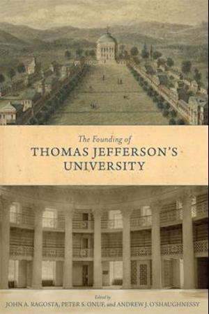 The Founding of Thomas Jefferson's University