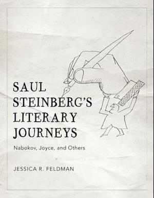 Saul Steinberg's Literary Journeys
