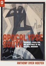 Apocalypse South (Literature Religion and Postsecular Studies)
