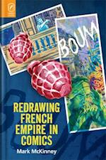Redrawing French Empire in Comics (Studies in Comics and Cartoons)