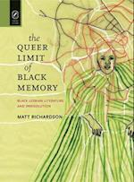 The Queer Limit of Black Memory (Black Performance and Cultural Criticism)