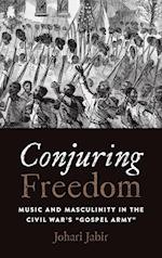 Conjuring Freedom (Black Performance and Cultural Criticism)