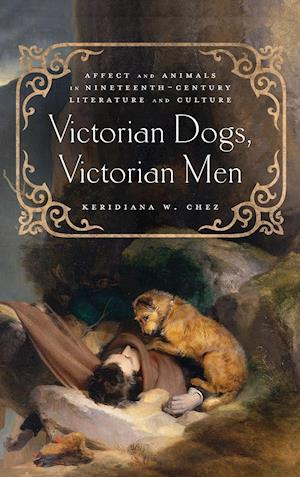 Victorian Dogs, Victorian Men