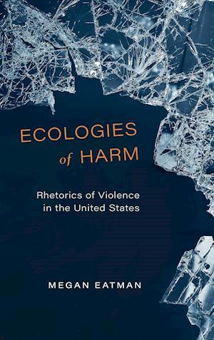 Ecologies of Harm