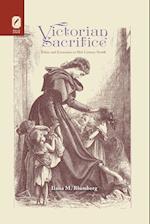 Victorian Sacrifice (Literature Religion Postsecular Stud)