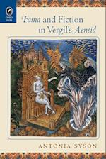 Fama and Fiction in Vergil's Aeneid
