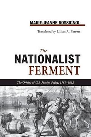 Nationalist Ferment