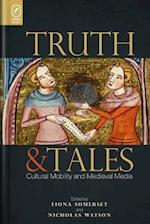 Truth and Tales (Interventions: New Studies in Medieval Culture)