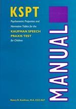 Kaufman Speech Praxis Test for Children (William Beaumont Hospital Series in Speech and Language Pathology)
