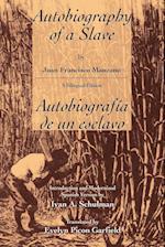 The Autobiography of a Slave / Autobiografia De Un Esclavo (Latin American Literature and Culture/Bilingual)