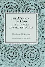 Meaning of God in Modern Jewish Religion af Mordecai M. Kaplan