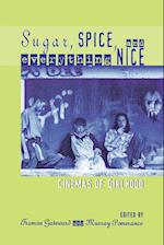 Sugar, Spice, and Everything Nice (Contemporary Film and Television Series)